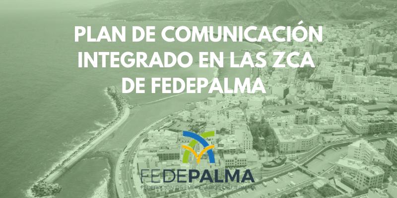 Plan de Comunicación Integrado de las ZCA de FEDEPALMA