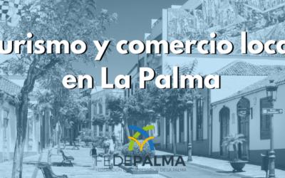 Turismo y desarrollo del comercio local en la isla de La Palma