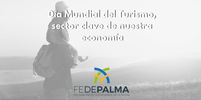 Día Mundial del Turismo, sector clave de nuestra economía