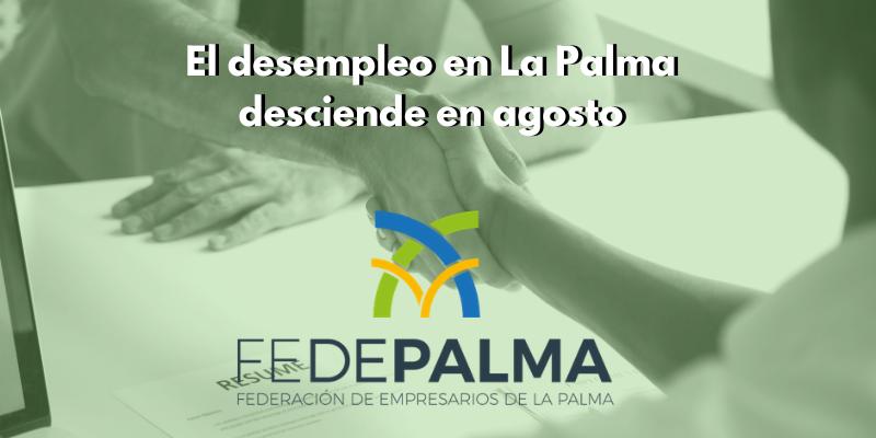 El desempleo en La Palma desciende en agosto