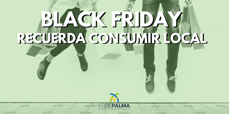 Este Black Friday, recuerda apostar por el consumo local