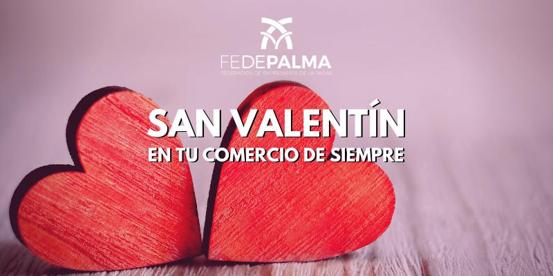 San Valentín en tu comercio de siempre