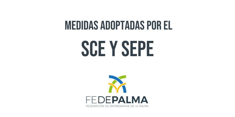 FEDEPALMA informa de las medidas adoptadas por el SCE y SEPE