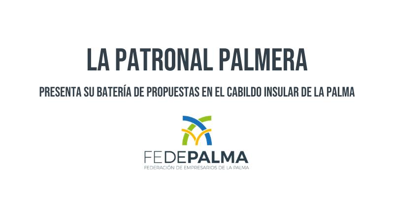 La patronal palmera presenta su batería de propuestas en el Cabildo Insular de La Palma