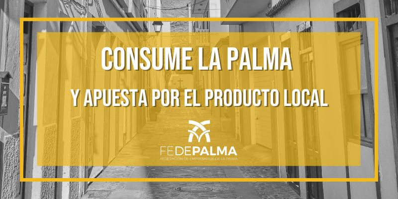 Consume La Palma y apuesta por el producto local