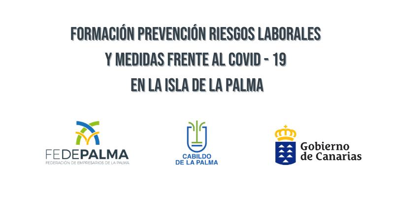FEDEPALMA REALIZA UNA FORMACIÓN EN PREVENCIÓN DE RIESGOS LABORALES FRENTE AL COVID-19 (CERTIFICADA)