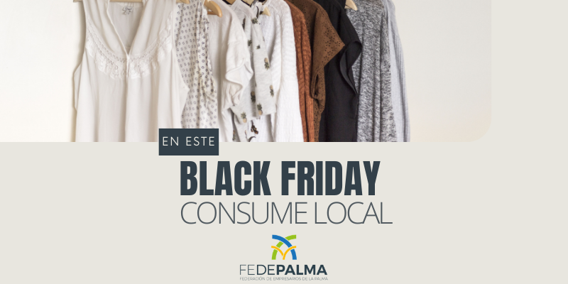 Celebra tu Black Friday consumiendo local