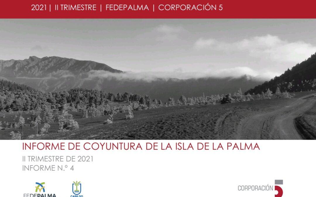 Informe de Coyuntura de la isla de La Palma – II Trimestre 2021